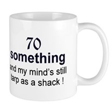70 Something Mug