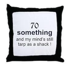 70 Something Throw Pillow