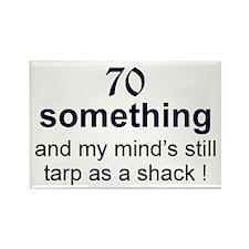 70 Something Rectangle Magnet (10 pack)