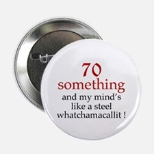 "70...Whatchamacallit 2.25"" Button (10 pack)"