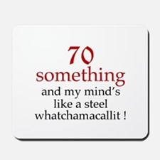 70...Whatchamacallit Mousepad