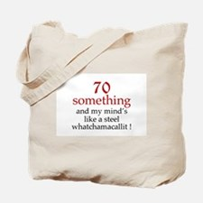 70...Whatchamacallit Tote Bag