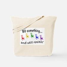 Rockin 80 Something Tote Bag