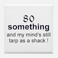 80 Something Tile Coaster