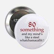 """80...Whatchamacallit 2.25"""" Button (10 pack)"""