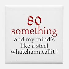 80...Whatchamacallit Tile Coaster