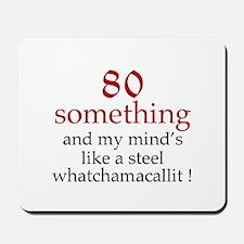 80...Whatchamacallit Mousepad