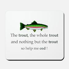 Trout Fishing Mousepad