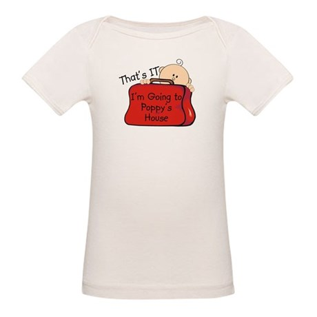 Going to Poppy's Funny Organic Baby T-Shirt