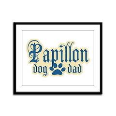 Papillon Dad Framed Panel Print