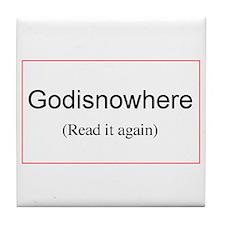 Godisnowhere Tile Coaster