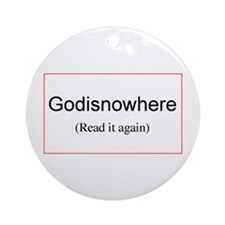 Godisnowhere Keepsake Ornament