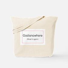 Godisnowhere Tote Bag