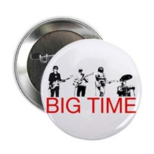 "Big Time 2.25"" Button"