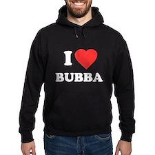 I Love Bubba Hoodie (dark)