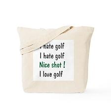 I Hate/Love Golf Tote Bag