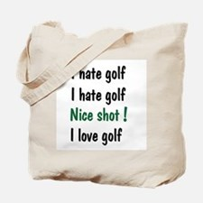 I Hate/Love Golf Tote Bag