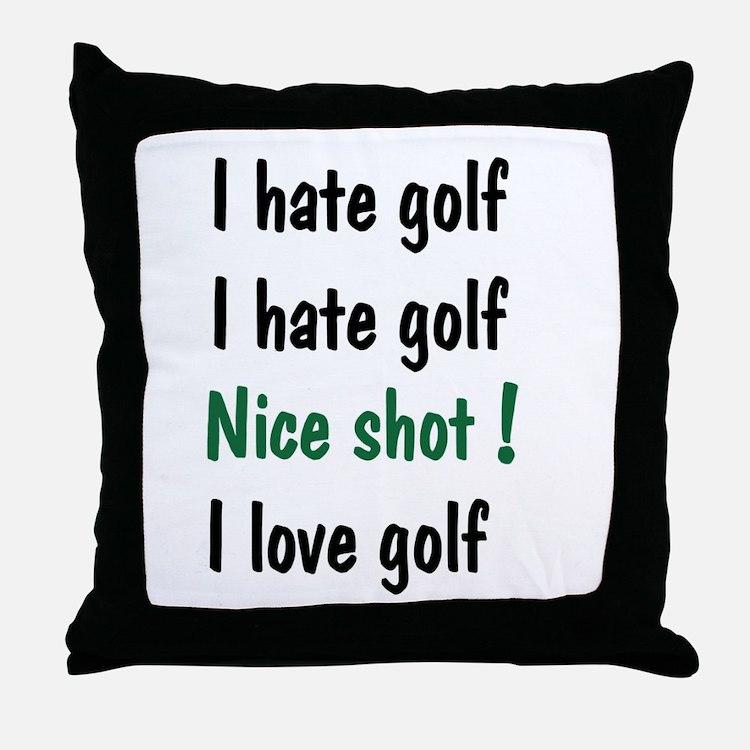 I Hate/Love Golf Throw Pillow
