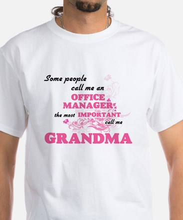 Some call me an Office Manager, the most i T-Shirt