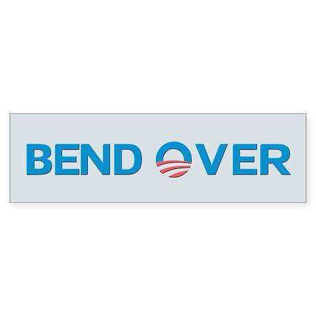 Bend Over Anti-Obama Bumper Sticker