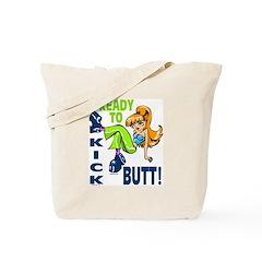 Ready to Kick Butt Tote Bag