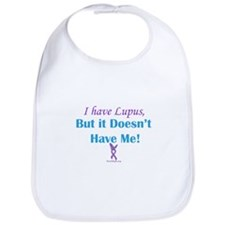 Lupus Doesn't Have Me Bib