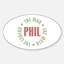 Phil the Man Myth Legend Oval Decal