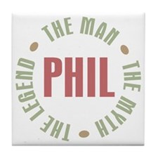 Phil the Man Myth Legend Tile Coaster
