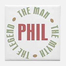 Phil the Man Myth Legend Tile Coaster