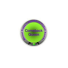 Comeback Queen Mini Button (100 pack)