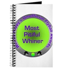 Most Pitiful Whiner Flyball Award Journal