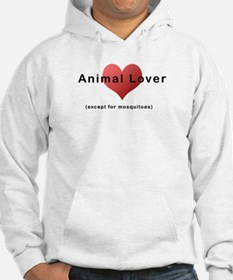 Animal Lover (except for mosq Hoodie