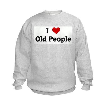 I Love Old People Kids Sweatshirt