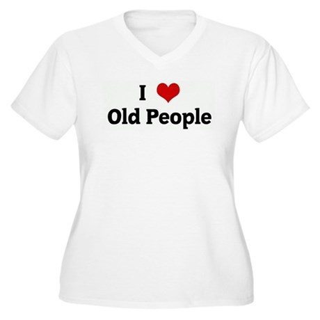 I Love Old People Women's Plus Size V-Neck T-Shirt