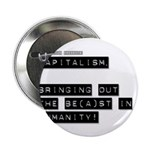 Capitalism is Evil Button
