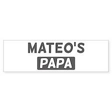 Mateos Papa Bumper Bumper Sticker