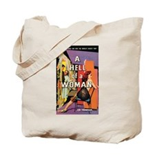 """Tote Bag - """"A Hell Of A Woman"""""""