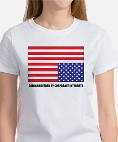 Commandeered by Corporate Interests Womens T-Shirt