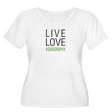 Live Love Videography T-Shirt