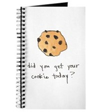 Did you get your cookie today Journal