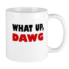 What Up, DAWG Mug