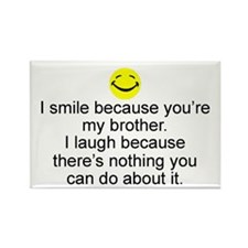 I Smile...Brother Rectangle Magnet
