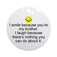 I Smile...Brother Keepsake Ornament