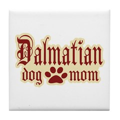 Dalmatian Mom Tile Coaster
