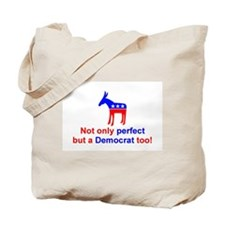 Perfect Democrat Tote Bag