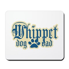 Whippet Dad Mousepad