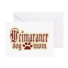 Weimaraner Mom Greeting Card