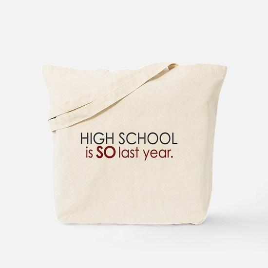 Funny High School Grad Tote Bag