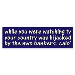While you were watching tv