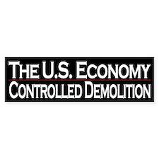 The U.S. Economy - Controlled Demolition